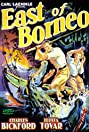 East of Borneo (1931) Poster