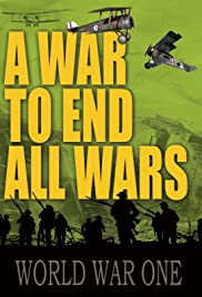 A War to End All Wars Poster