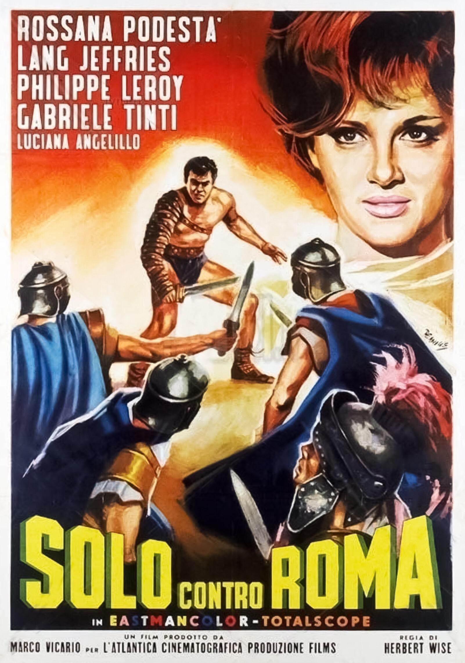 Philippe Leroy, Luciana Angiolillo, Lang Jeffries, Rossana Podestà, Luciano Ricci, and Gabriele Tinti in Solo contro Roma (1962)