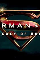 Superman and Lois: Legacy of Hope