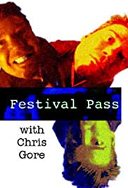 Festival Pass with Chris Gore Poster