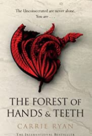 The Forest of Hands and Teeth Poster