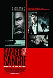 Sangre de mi sangre (2007) Poster - Movie Forum, Cast, Reviews