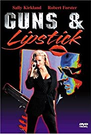 Guns and Lipstick Poster
