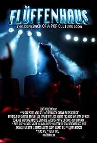 Fluffenhaus: The Comeback of a Pop Culture Icon (2009)