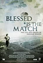 Primary image for Blessed Is the Match: The Life and Death of Hannah Senesh