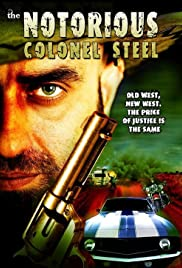 The Notorious Colonel Steel Poster