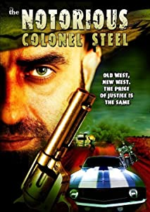 Psp free downloadable movies The Notorious Colonel Steel by [mpg]