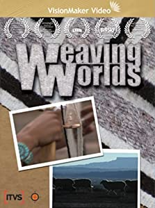 Weaving Worlds (2007 TV Movie)