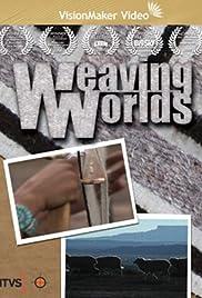 Weaving Worlds Poster