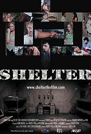 Shelter(2008) Poster - Movie Forum, Cast, Reviews
