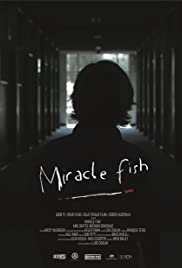 Miracle Fish(2009) Poster - Movie Forum, Cast, Reviews