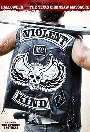 The Violent Kind(2010) Poster - Movie Forum, Cast, Reviews