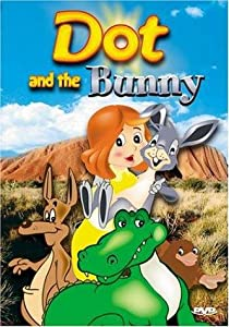 Dot and the Bunny Yoram Gross