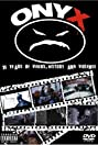 Onyx: 15 Years of Videos, History & Violence (2008) Poster