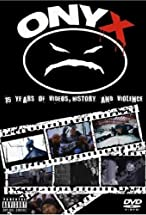 Primary image for Onyx: 15 Years of Videos, History & Violence