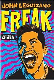John Leguizamo: Freak(1998) Poster - TV Show Forum, Cast, Reviews