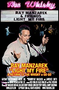 Watch online 720p movies Light My Fire: Ray Manzarek - A Return to the Whisky a Go Go by [320x240]