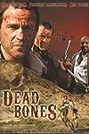 Dead Bones (2008)