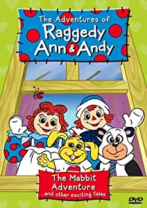 MP4 movie site for free downloads The Adventures of Raggedy Ann \u0026 Andy [2k]