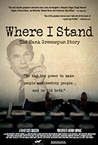 Primary photo for Where I Stand: The Hank Greenspun Story