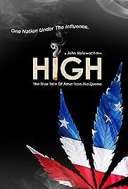 High: The True Tale of American Marijuana Poster
