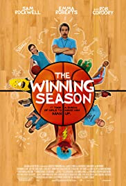 The Winning Season (2009) Poster - Movie Forum, Cast, Reviews