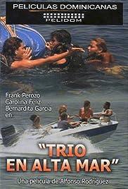 Trío en Alta Mar Poster