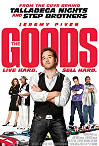 Primary photo for The Goods: Live Hard, Sell Hard