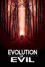 Evolution of Evil Poster