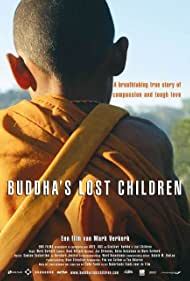 Buddha's Lost Children (2006)