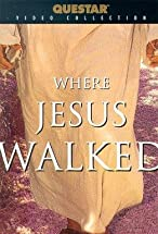 Primary image for Where Jesus Walked