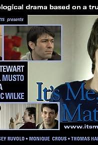 Primary photo for It's Me, Matthew!