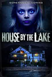 Watch Movie House By The Lake (2017)