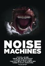 Noise Machines