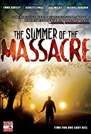 The Summer of the Massacre Poster