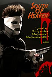 South of Heaven (2008) Poster - Movie Forum, Cast, Reviews