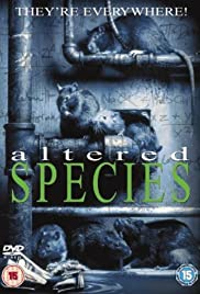 Altered Species (2001) Poster - Movie Forum, Cast, Reviews