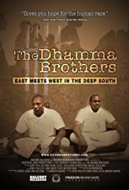 The Dhamma Brothers Poster