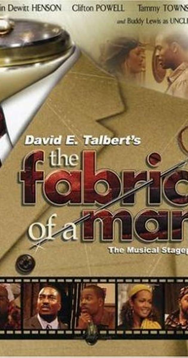The Fabric of a Man (Video 2005) - IMDb