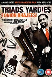 Triads, Yardies & Onion Bhajees!(2003) Poster - Movie Forum, Cast, Reviews