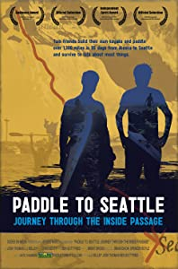 Watching movies sites Paddle to Seattle: Journey Through the Inside Passage [QuadHD]