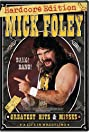 Mick Foley's Greatest Hits & Misses: A Life in Wrestling (2004) Poster