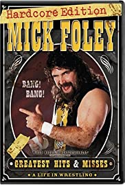 Mick Foley's Greatest Hits & Misses: A Life in Wrestling Poster