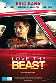 Love the Beast (2009) Poster - Movie Forum, Cast, Reviews