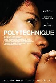 Polytechnique(2009) Poster - Movie Forum, Cast, Reviews