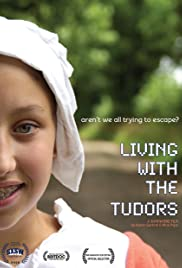 Living with the Tudors Poster