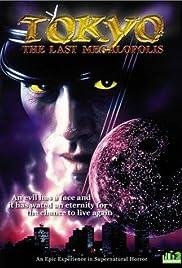 Tokyo: The Last Megalopolis(1988) Poster - Movie Forum, Cast, Reviews