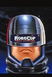 RoboCop: Alpha Commando Poster - TV Show Forum, Cast, Reviews
