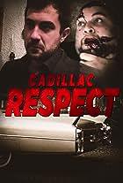 Cadillac Respect